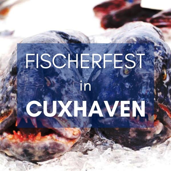 Fischerfest in Cuxhaven Küstenglück