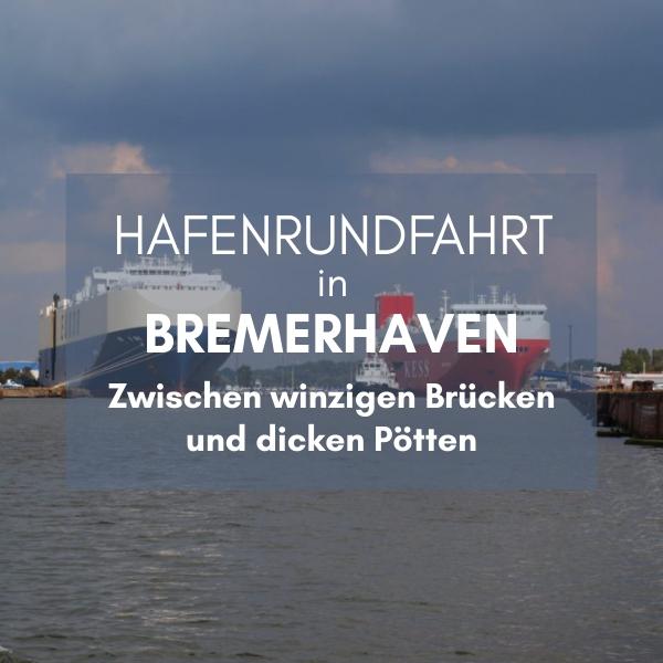 Hafenrundfahrt Bremerhaven KüstenglückHafenrundfahrt Bremerhaven Küstenglück