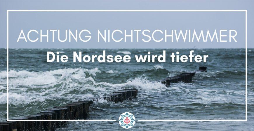 Nordsee wird tiefer Küstenglück Home KG