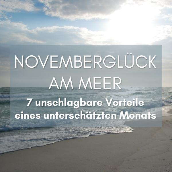 Novemberglück am Meer Küstenglück