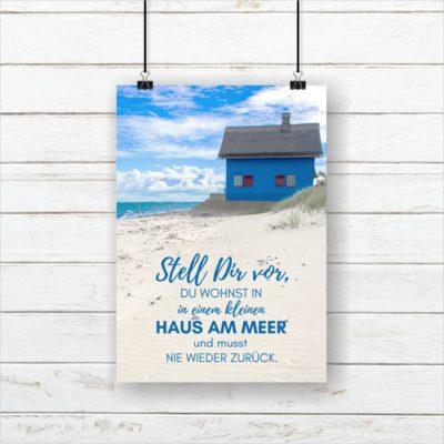 Meer Sprüche Poster Strand Meer Haus am Meer Küstenglück