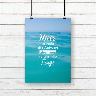 Meer Sprüche Poster Strand Meer Meer Antwort Küstenglück