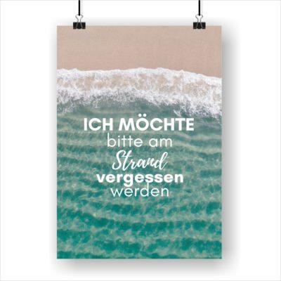 Meer Sprüche Poster Strand Meer Vergessen Werden Küstenglück