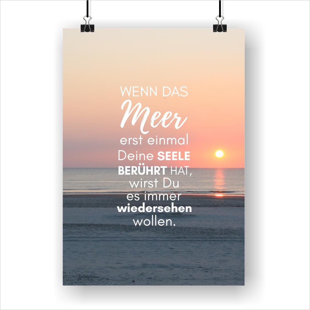 Wenn das Meer Deine Seele berührt Poster I KÜSTENGLÜCK®