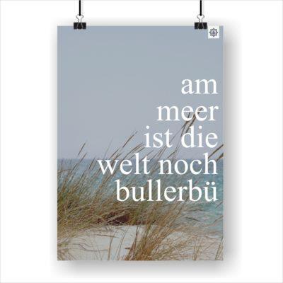 Meer Sprüche Poster Bullerbü Küstenglück